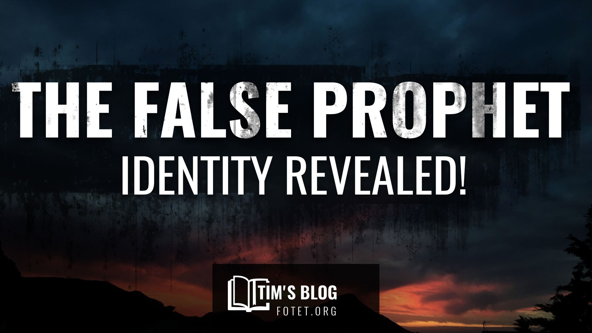 Identity of the False Prophet