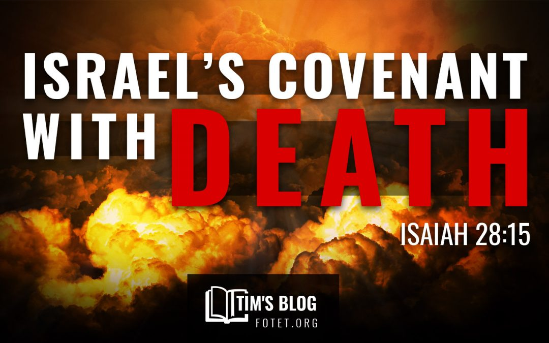 Israel's Covenant With Death