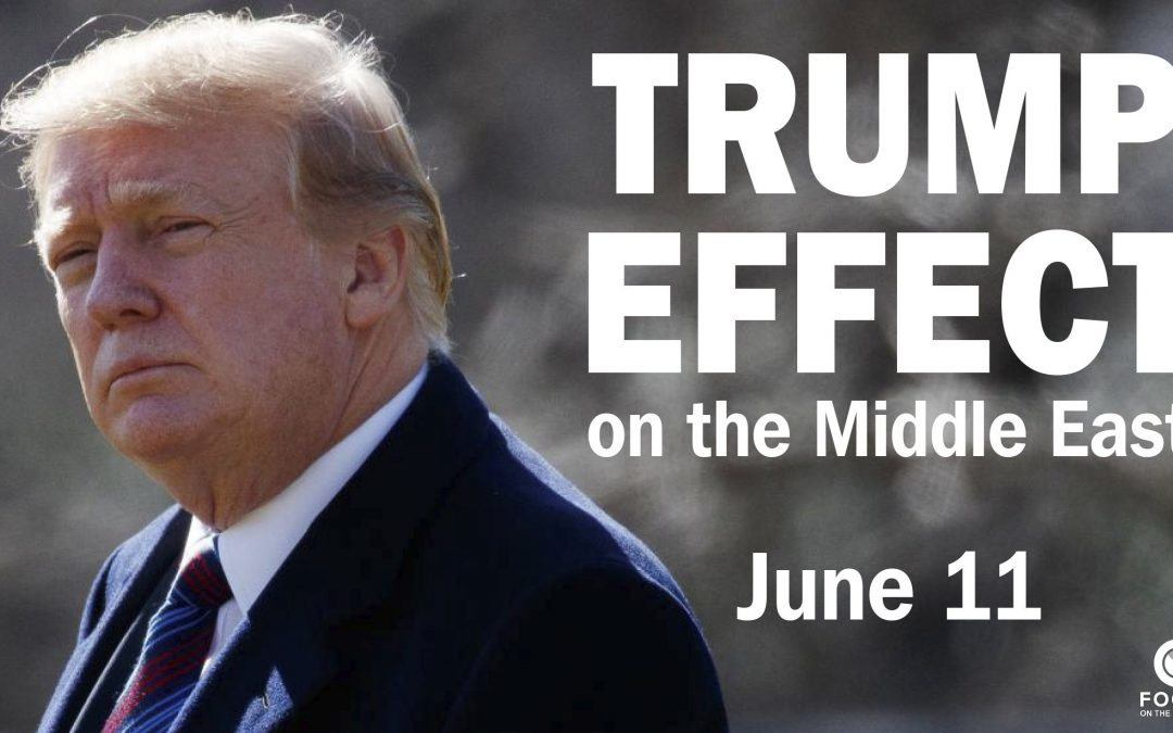 """Class This Tuesday, """"Trump Effect"""" on the Middle East"""