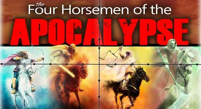 The Four Horsemen of the Apocalypse Part 1