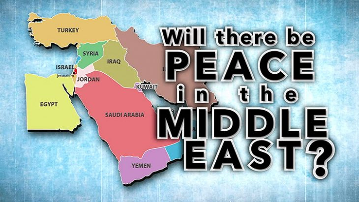 Middle East Peace: Important End Times Sign