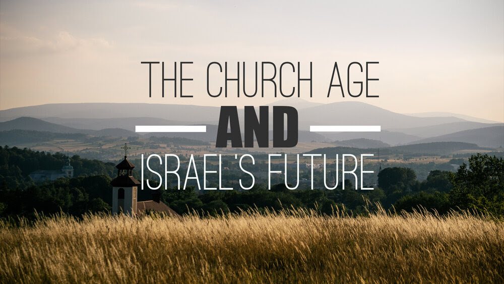 NEW TEACHING: What Are The Book Ends Of The Church Age?