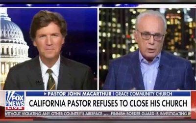 John MacArthur on Fox News with Tucker Carlson Explaining Church Position Defying California Order to Close Churches
