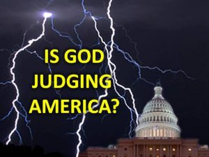 Is God Judging America? An Open and Frank Discussion of America's National Crises