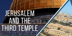 Is Israel and the United Arab Emirates Planning for a Third Jewish Temple?